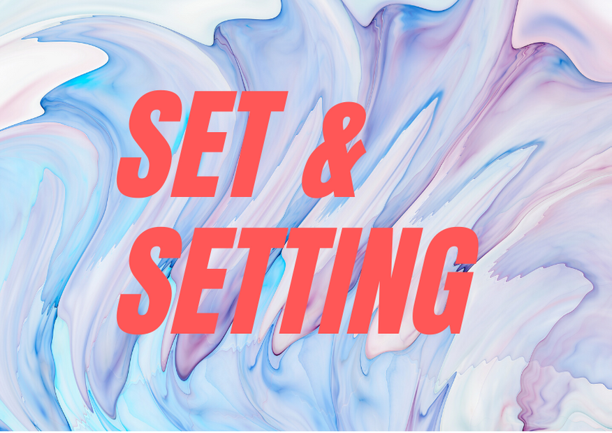 magic mushroom tripping: set and setting